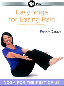 Yoga for the Rest of Us: Easy Yoga for Easing Pai