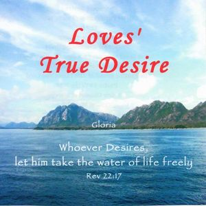 Loves True Desire