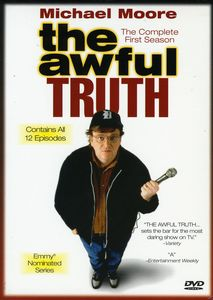 Michael Moore: Awful Truth