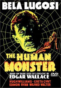 Bela Lugosi: Human Monster