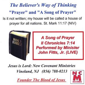 Believer's Way of Thinking Prayer & Song of Prayer