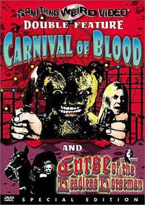 Carnival of Blood & Curse of Headless