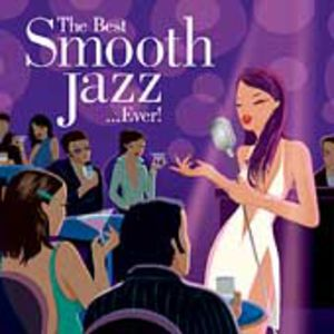Best Smooth Jazz Ever /  Various