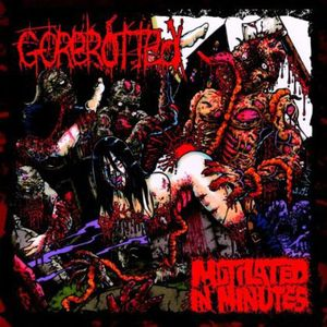 Mutilated in Minutes [Import]