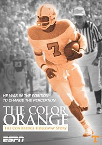Espn Films - Color of Orange: Condredge Holloway
