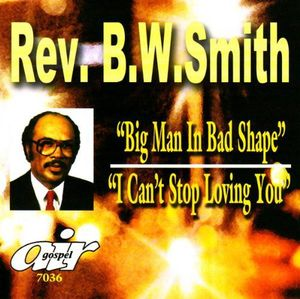 Big Man in Bad Shape: I Can't Stop Loving You