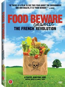Food Beware: French Organic Revolution