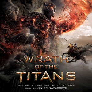 Wrath Of The Titans (Original Soundtrack)