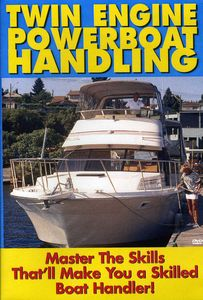 Twin Engine Boat Handling