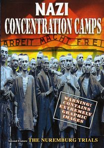Nazi Concentration Camps & Nuremburg Trials
