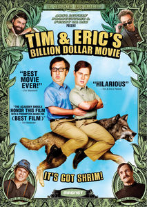 Tim & Eric's: Billion Dollar Movie