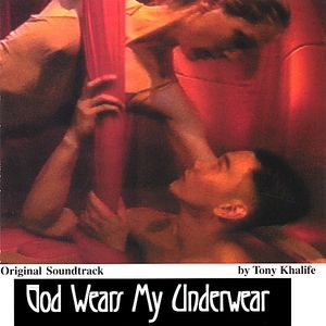 God Wears My Underwear