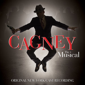 Cagney /  Original New York Cast Recording