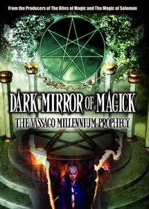 Dark Mirror of Magik: Vassago Millenium Prophecy
