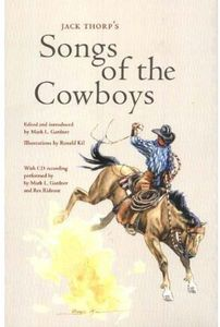 Jack Thorp's Songs of the Cowboys