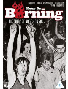 Keep on Burning-The Story of Northern Soul