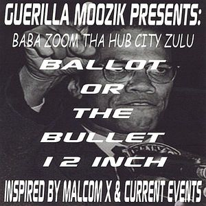 Ballot or the Bullet 12 Inch