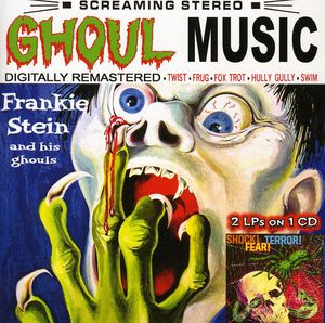 Ghoul Music/ Shock Terror Fear