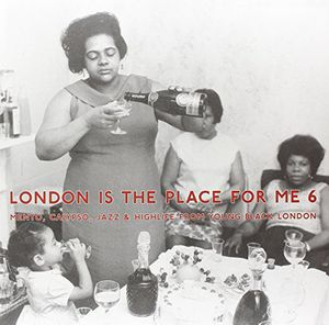 London Is the Place for Me 6: Mento Calypso /  Various