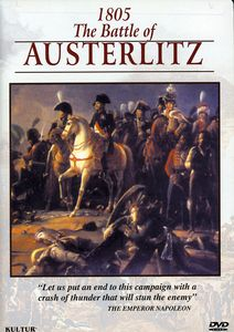 Campaigns of Napoleon: Battle of Austerlitz