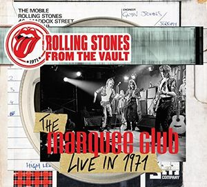 Rolling Stones From the Vault: The Marquee Club Live in 1971
