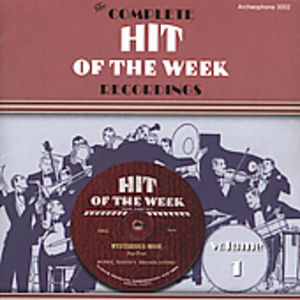 Complete Hit of the Week Recordings 1: 1930 /  Various