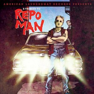 Tribute to Repo Man /  Various