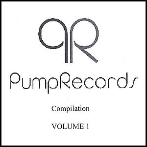 Pump Records Mix Tape I /  Various