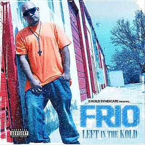 Left in the Kold (2 Kold Syndicate Presents)
