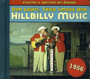 1956-Dim Lights Thick Smoke & Hilbilly Music Count