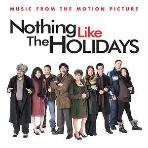 Nothing Like the Holidays (Original Soundtrack)