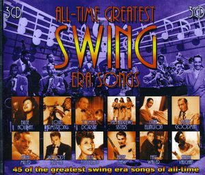 All-Time Greatest Swing Era Songs /  Various