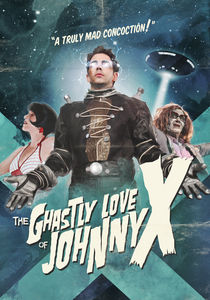 Ghastly Love of Johnny X