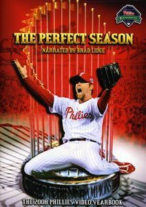 Perfect Season: The 2008 Phillies Video Yearbook