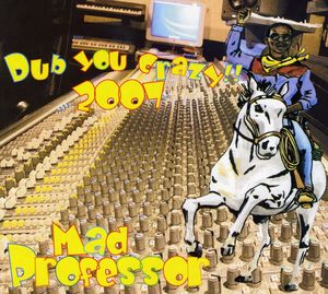 Dub You Crazy 2007 [Import]