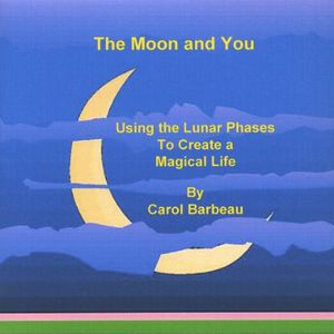 Moon & You: Using the Lunar Phases to Create a Mag
