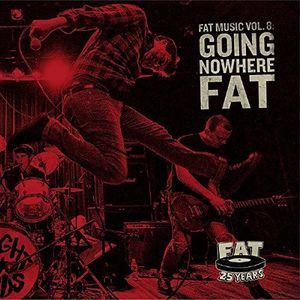 Fat Music 8: Going Nowhere Fat