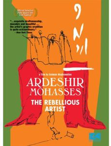 Ardeshir Mohasses: Rebellious Artists