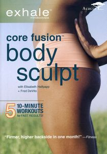 Exhale: Core Fusion Body Sculpt