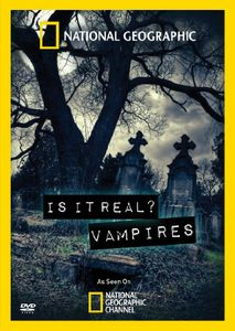 Is It Real: Vampires
