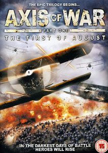 Axis of War: The First of August