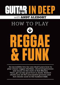 Guitar World in Deep: How to Play Reggae & Funk