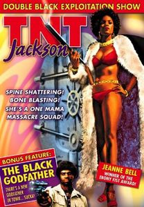 TNT Jackson /  Black Godfather