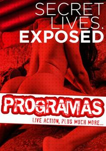 Programas: Secret Lives Exposed