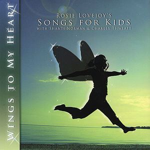 Wings to My Heart/ Songs for Kids