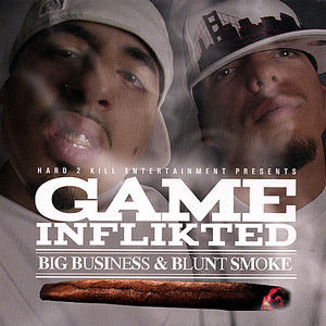 Big Business & Blunt Smoke
