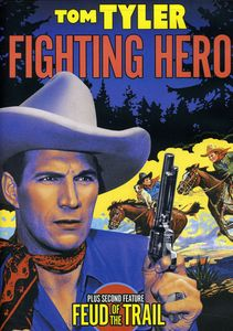 Tom Tyler Double Feat: Fighting Hero /  Feud of