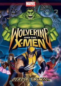 Wolverine & X-Men: Deadly Enemies
