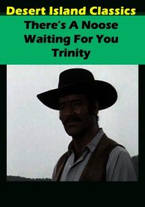 There's a Noose Waiting for You Trinity