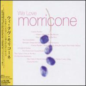 We Love Morricone: Ennio Morricone Works /  Various [Import]
